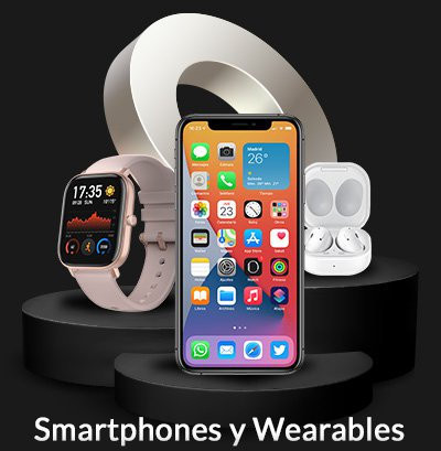 Smartphones y Wearables<